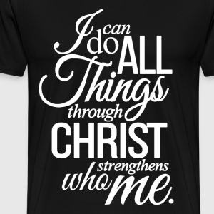 christian Philippians 4:13, cool christian tshirts - Men's Premium T-Shirt