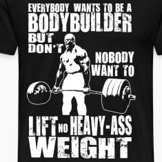 bodybuilding Everybody Wants powerlifting