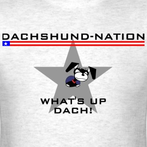 Dachsund Nation Loud and Proud - Men's T-Shirt
