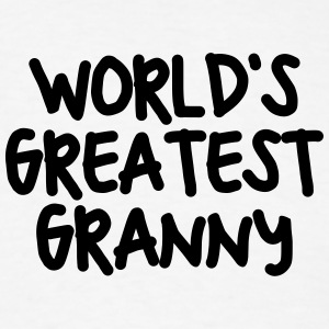 worlds greatest granny t-shirt - Men's T-Shirt