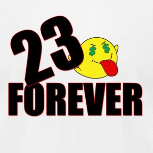 23 forever T-Shirts - Men's T-Shirt by American Apparel