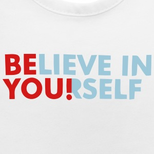 BELIEVE IN YOURSELF! Baby Bibs - Baby Bib