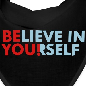 BELIEVE IN YOURSELF! Caps - Bandana