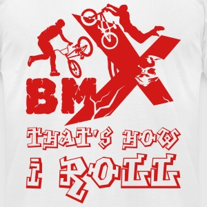BMX - That's How I Roll Tee - Men's T-Shirt by American Apparel