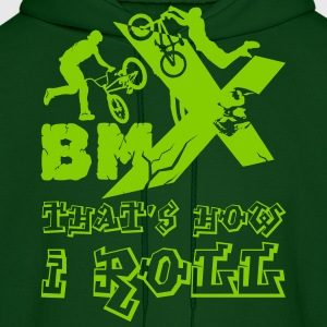 BMX - That's How I Roll Hoodie - Men's Hoodie