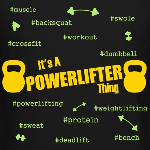 It's a power lifter thing - Crewneck Sweatshirt