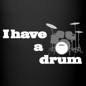 i have a drum Mugs & Drinkware - Full Color Mug
