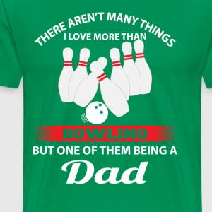 This Dad Loves Bowling T-Shirts - Men's Premium T-Shirt