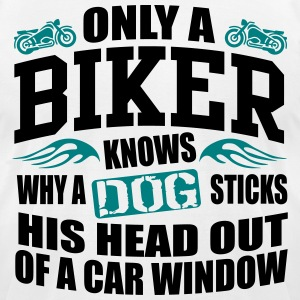 Biker knows why dog sticks head out of window T-Shirts - Men's T-Shirt by American Apparel