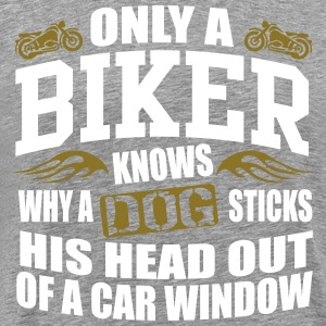 Biker knows why dog sticks head out of window T-Shirts - Men's Premium T-Shirt
