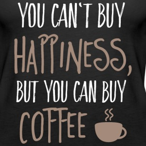 Cant buy happiness, but coffee Tanks - Women's Premium Tank Top