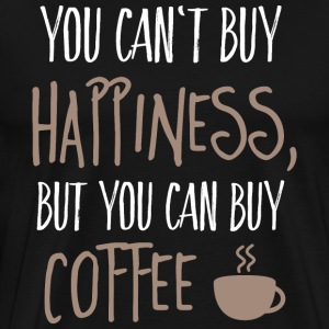 Cant buy happiness, but coffee T-Shirts - Men's Premium T-Shirt