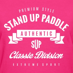 Stand Up Paddle Extreme Sport White Art - Women's T-Shirt