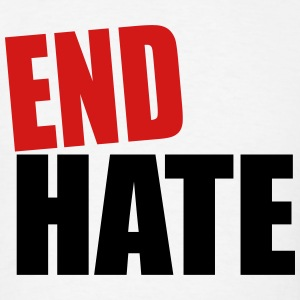 End Hate - Men's T-Shirt