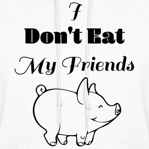 I dont eat my friends - Women's Hoodie