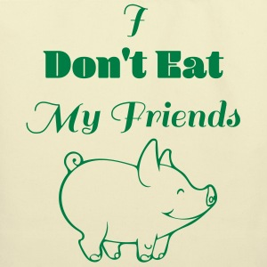 I dont eat my friends - Eco-Friendly Cotton Tote