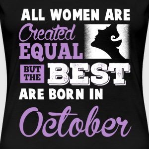 born october, Party,i love october - Women's Premium T-Shirt