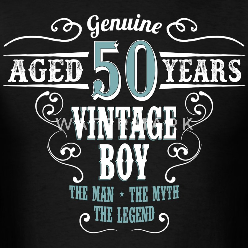 Vintage Boy Aged 50 Years... T-Shirts - Men's T-Shirt