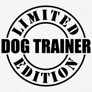 limited edition dog trainer t-shirt - Men's T-Shirt