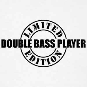 limited edition double bass player t-shirt - Men's T-Shirt