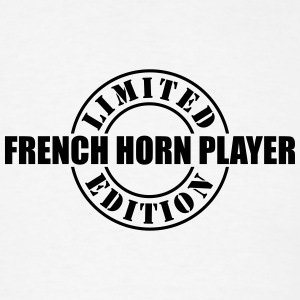 limited edition french horn player t-shirt - Men's T-Shirt