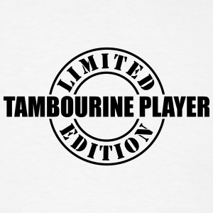 limited edition tambourine player t-shirt - Men's T-Shirt