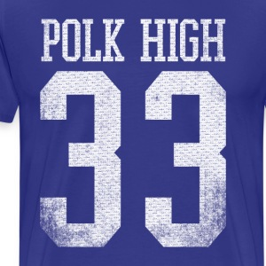 Polk High #33 (AL BUNDY, Married with Children) - Men's Premium T-Shirt