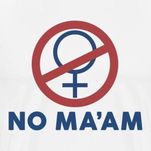 NO MA'AM (Married with Children) - Men's Premium T-Shirt
