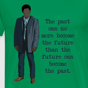 Mike Milligan Quote (FARGO) - Men's Premium T-Shirt