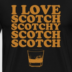 I Love Scotch. Scotchy Scotch Scotch (ANCHORMAN) - Men's Premium T-Shirt