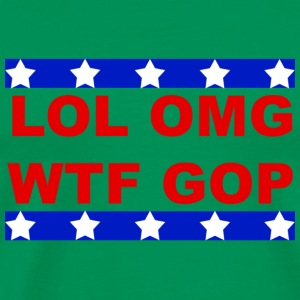LOL OMG WTF GOP - Men's Premium T-Shirt