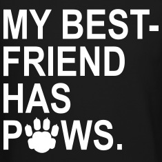 My Best Friend Has Paws Long Sleeve Shirts