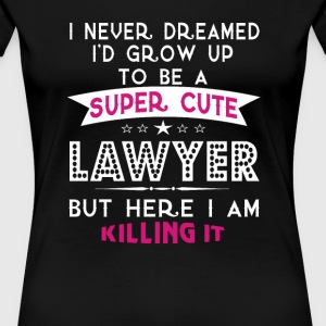 A Super cute Lawyer Mom - Women's Premium T-Shirt