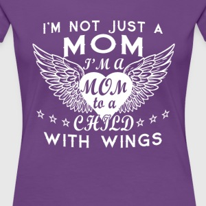 I'm Not Just A Mom - Women's Premium T-Shirt