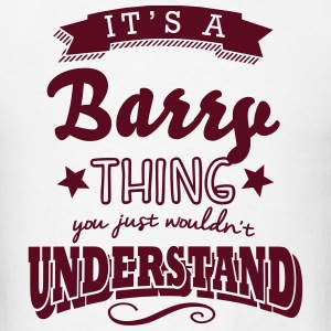 its a barry surname thing you just would t-shirt - Men's T-Shirt