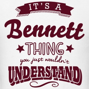 its a bennett surname thing you just wou t-shirt - Men's T-Shirt
