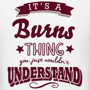 its a burns name surname thing t-shirt - Men's T-Shirt