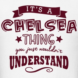 its a chelsea name forename thing t-shirt - Men's T-Shirt
