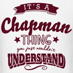 its a chapman name surname thing t-shirt - Men's T-Shirt