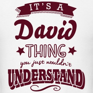 its a david name surname thing t-shirt - Men's T-Shirt