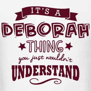its a deborah name forename thing t-shirt - Men's T-Shirt