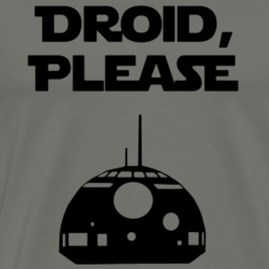Droid, Please - Men's Premium T-Shirt