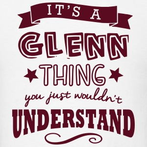 its a glenn name forename thing t-shirt - Men's T-Shirt