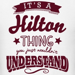 its a hilton name surname thing t-shirt - Men's T-Shirt