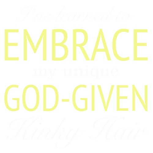 Embrace God-Given Hair