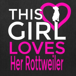 This Girl Loves Her Rottweiler Tote Bag   - Tote Bag