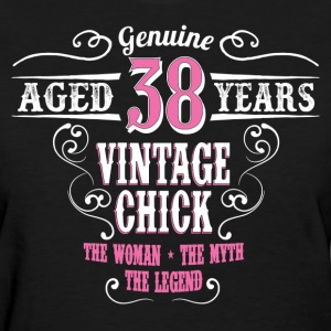 Vintage Chick Aged 38 Years... Women's T-Shirts - Women's T-Shirt