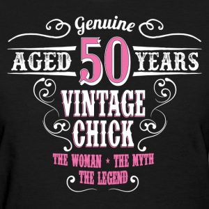 Vintage Chick Aged 50 Years... Women's T-Shirts - Women's T-Shirt