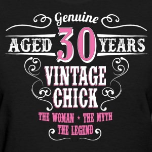 Vintage Chick Aged 30 Years... Women's T-Shirts - Women's T-Shirt