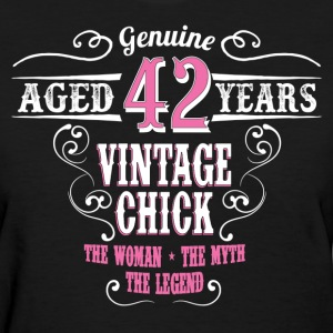 Vintage Chick  Aged 42 Years... Women's T-Shirts - Women's T-Shirt